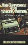 Education of a Travel Writer