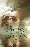 Mercy by Catherine   Miller