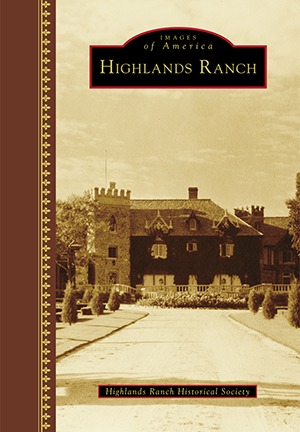 Highlands Ranch (Images of America: Colorado)