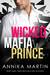 Wicked Mafia Prince (A Dangerous Royals Romance, #2)