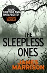 The Sleepless Ones (Guillermo Downes Thriller)