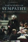 The Science of Sympathy: Morality, Evolution, and Victorian Civilization