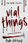 Vial Things (A Resurrectionist Novel #1)