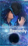 Reckless Remedy (Barren Planet #4)