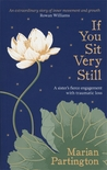 If You Sit Very Still by Marian Partington