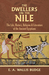 The Dwellers on the Nile: T...