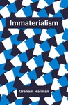Immaterialism by Graham Harman