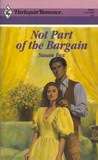 Not Part of the Bargain (Western Lovers: Once a Cowboy..., #47)