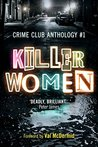 Killer Women: Crime Club Anthology #1