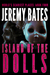 Island of the Dolls (World's Scariest Places, #4)