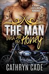 THE MAN WITH ALL THE HONEY: Sweet & Dirty BBW Romance #3
