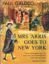 Mrs. 'Arris Goes to New York