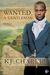 Wanted, A Gentleman by K.J. Charles
