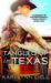 Tangled Up in Texas (Texas Rodeo #2)