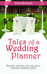 Tales of a Wedding Planner