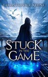 Stuck in the Game by Christopher Keene