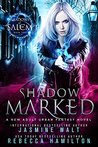 Shadow Marked (Shadows of Salem #2)