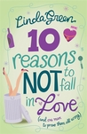 10 Reasons Not to Fall in Love: The #1 Bestselling Author