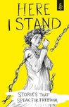 Here I Stand: Sto...