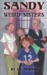 Sandy and the Weird Sisters by John D. Newman