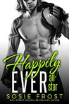 Happily Ever All-Star: A Secret Baby Romance