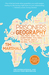 Prisoners of Geography: Ten Maps That Tell You Everything You Need to Know About Global Politics