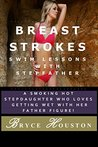 Breast Strokes: Swim Lessons with Stepfather