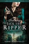 Cover of Stalking Jack the Ripper (Stalking Jack the Ripper, #1)