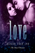 Love by Alyssa Rose Ivy