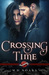 Crossing Time by M.H. Soars