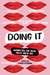 Doing It: A Sex-Positive Anthology