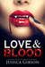 Love and Blood (Blood Ties,...