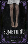 Something by Shelby Lamb
