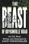 The Beast of Boykinville Road by David Tiefenthaler