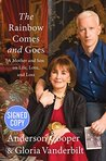 The Rainbow Comes and Goes: A Mother and Son On Life, Love, and Loss - Autographed Signed Copy