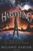 The Harvesting (The Harvesting #1)