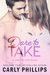 Dare to Take (Dare to Love, #6)