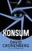 KONSUM by David Cronenberg