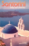 Santorini: Today and Yesterday