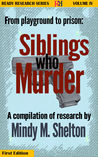 From Playground to Prison: Siblings Who Murder (Ready Research Book 4)