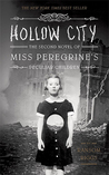Hollow City (Miss Peregrine's Peculiar Children, #2)