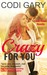 Crazy for You (Loco, Texas #0.5)