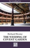 The Weeding of Covent Garden (annotated)