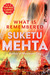 What is Remembered by Suketu Mehta