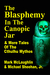 The Blasphemy in the Canopic Jar & More Tales Of The Cthulhu Mythos