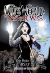 Wit's World: Never Was