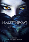 Flamethroat (Book 2: The Fire Mage Trilogy) Excerpt