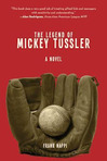 Excerpt from The Legend of Mickey Tussler