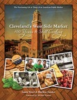 Cleveland's West Side Market: 100 Years & Still Cooking