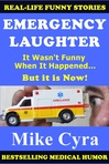 Excerpt from Emergency Laughter by Mike Cyra